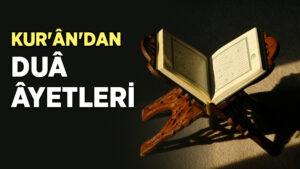 Kur'an'dan Dualar