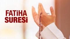 Fatiha Suresi ve Faziletleri
